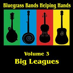 Bluegrass Bands Helping Hands Vol 3