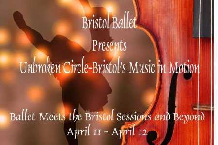 Unbroken Circle—Bristol's Music in Motion