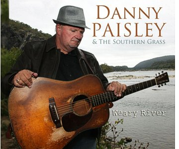 Danny Paisley - Weary River