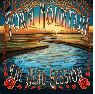 Town Mountain - The Dead Session