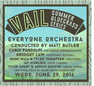 Everyone Orchestra at Vail Summer Bluegrass Series
