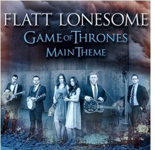 Flatt Lonesome - Game of Thrones