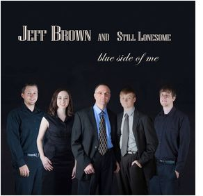 Jeff Brown and Still Lonesome-These Old Blues