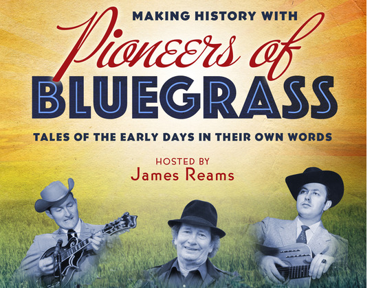 Pioneers of Bluegrass Music