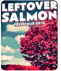 Leftover Salmon Fall Tour 2013
