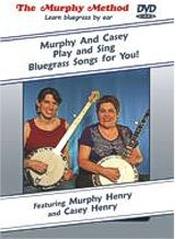 Murphy And Casey Play And Sing Bluegrass Songs For You