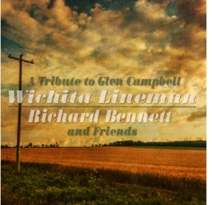 Richard Bennett - Wichita Lineman