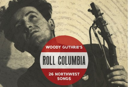 Woody Guthrie Roll Columbia