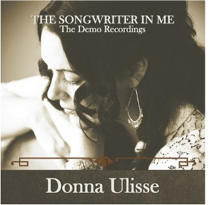 The Songwriter In Me Demo Recordings