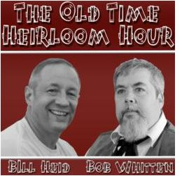 The Old Time Heirloom Hour