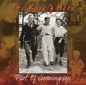 The Rarely Herd - Part of Growing Up