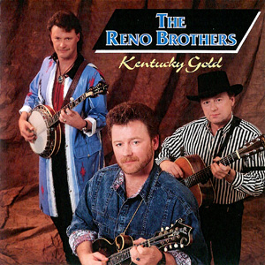 The Reno Brothers - Kentucky Gold